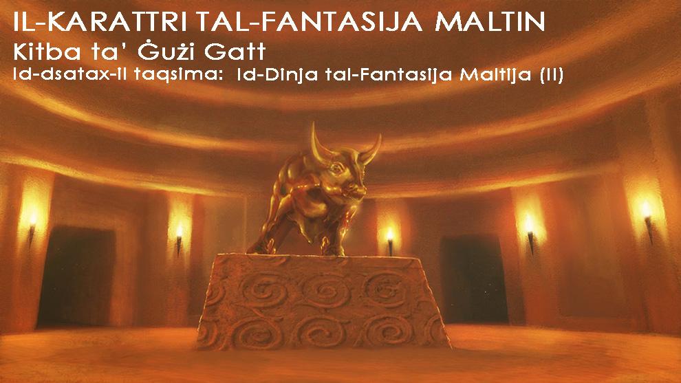 Id-Dinja tal-Fantasija Maltija (II)