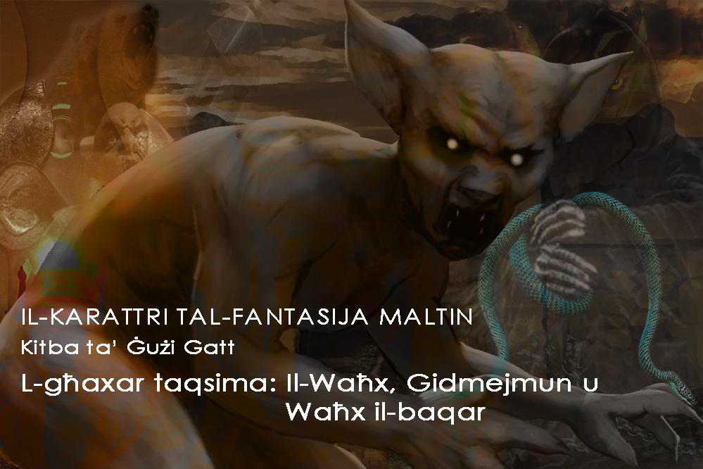 Il-Waħx, Gidmejmun, u Waħx il-baqar